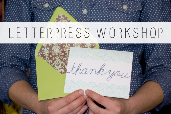 Thank You Class Letterpress Workshop